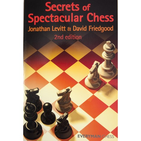 Secrets of Spectactular Chess