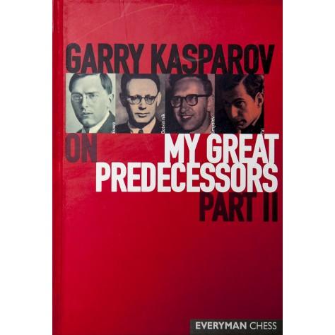 Garry Kasparov on My Great Predecessors part 2 (Chess book) (English) (Hardcover)