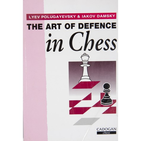 Art of Defence in Chess (Chess book) (English) (Paperback)