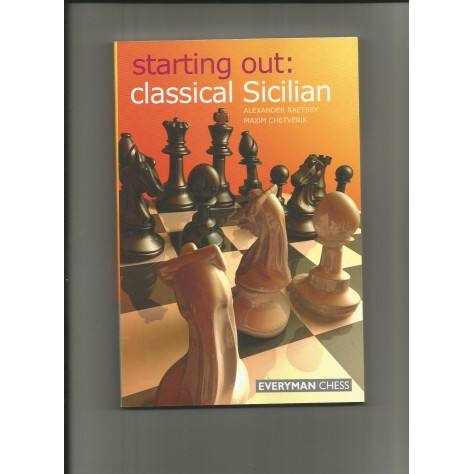 Starting out : Classical Sicilian