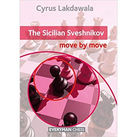 The Sicilian Sveshnikov: Move by Move